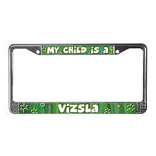 My Kid Vizsla License Plate Frame