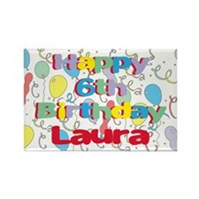Laura's 6th Birthday Rectangle Magnet