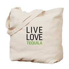Live Love Tequila Tote Bag