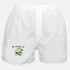 I'd Rather Be A Rabbit Boxer Shorts