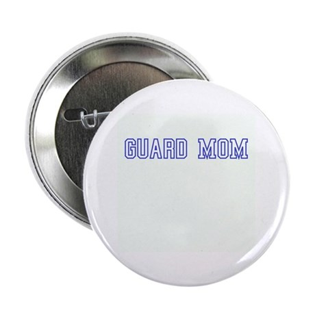 """Guard Mom 2.25"""" Button (10 pack)"""