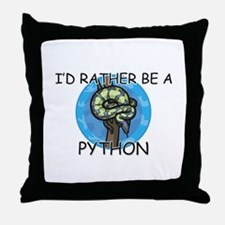 I'd Rather Be A Python Throw Pillow