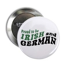 "Proud Irish and German 2.25"" Button"