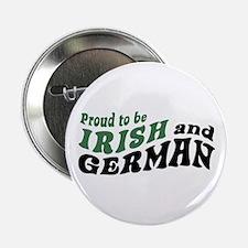 "Proud Irish and German 2.25"" Button"