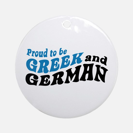 Proud Greek and German Ornament (Round)