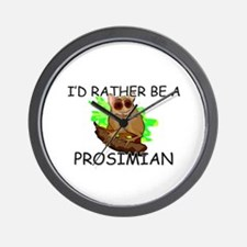 I'd Rather Be A Prosimian Wall Clock