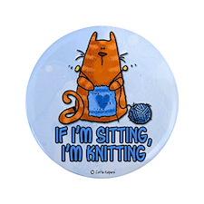 "if i'm sitting, i'm knitting 3.5"" Button (100 pack"