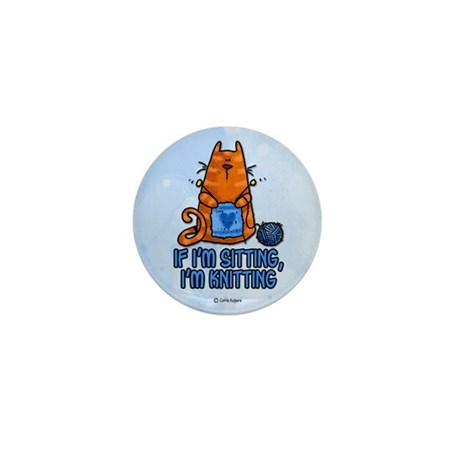 if i'm sitting, i'm knitting Mini Button (100 pack