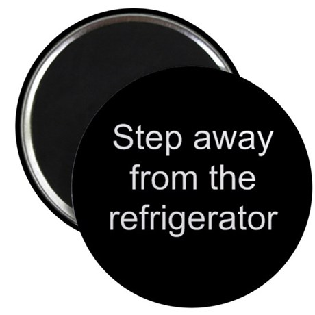Step Away Refrigerator Magnet