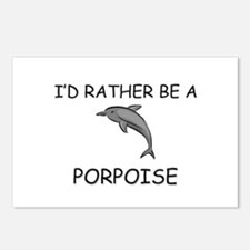 I'd Rather Be A Porpoise Postcards (Package of 8)