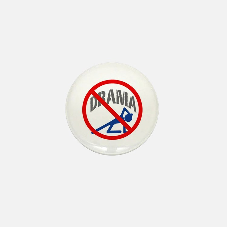 """No Drama!"" Mini Button"