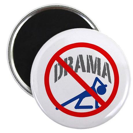 """""""No Drama!"""" Magnet"""