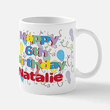 Natalie's 6th Birthday Mug