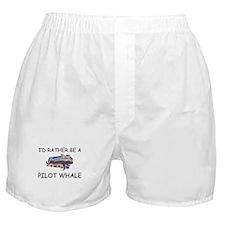I'd Rather Be A Pilot Whale Boxer Shorts