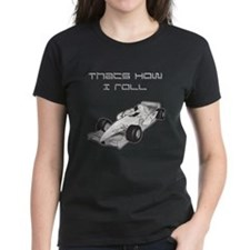 Thats How I Roll car Tee
