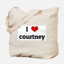 I Love courtney Tote Bag
