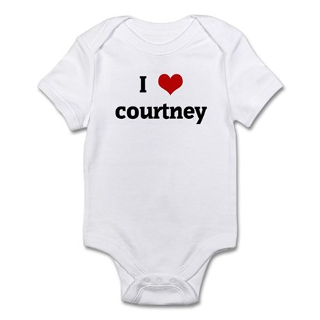 I Love courtney Infant Bodysuit