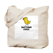 Baytown Chick Tote Bag