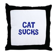 Cat Sucks Throw Pillow