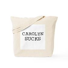 Carolyn Sucks Tote Bag