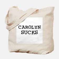 Carolyn Sucks Tote Bag