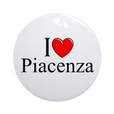 """I Love (Heart) Piacenza"" Ornament (Round)"