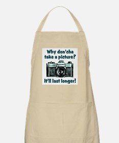 Why Don'cha Take a Picture BBQ Apron