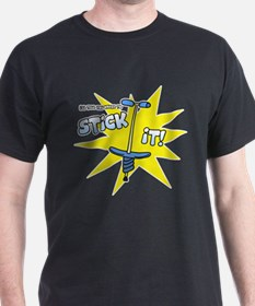You Can Stick It T-Shirt