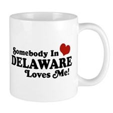 Somebody in Delaware Loves me Mug