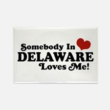 Somebody in Delaware Loves me Rectangle Magnet