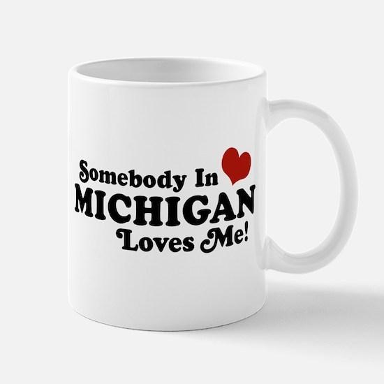 Somebody in Michigan Loves me Mug