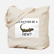 I'd Rather Be A Newt Tote Bag