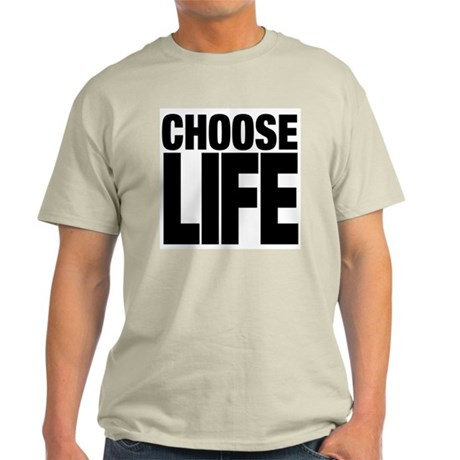 CHOOSE LIFE T-Shirt by parallel85