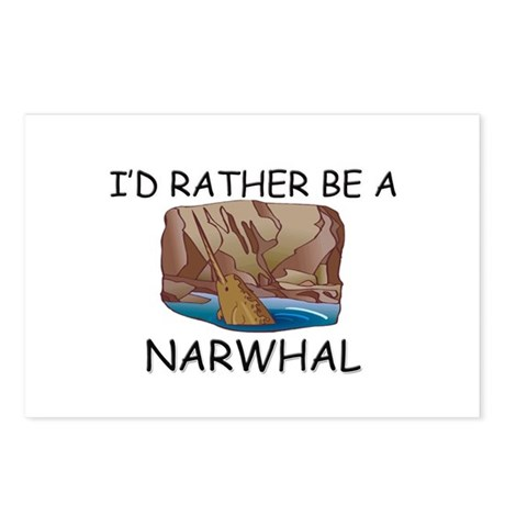 I'd Rather Be A Narwhal Postcards (Package of 8)