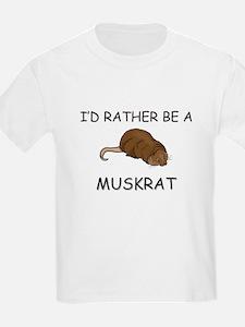 I'd Rather Be A Muskrat T-Shirt