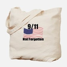 9/11 Not Forgotten Tote Bag