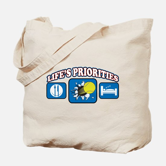 Life's Priorities Tennis 2 Tote Bag