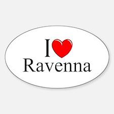 """I Love (Heart) Ravenna"" Oval Decal"