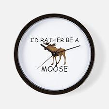 I'd Rather Be A Moose Wall Clock