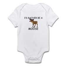 I'd Rather Be A Moose Infant Bodysuit