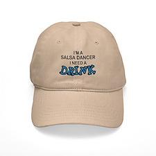 Salsa Dancer Need a Drink Baseball Cap