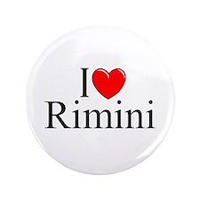 """""""I Love (Heart) Rimini"""" 3.5"""" Button"""