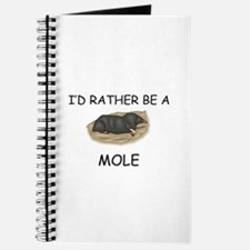 I'd Rather Be A Mole Journal