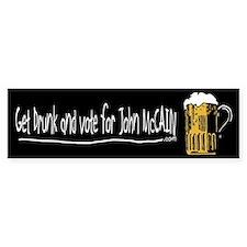 Get Drunk and Vote for John McCain Bumper Bumper Sticker