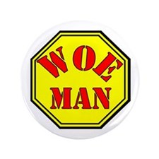 "Woman = Woe Man 3.5"" Button"