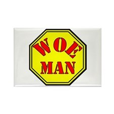Woman = Woe Man Rectangle Magnet