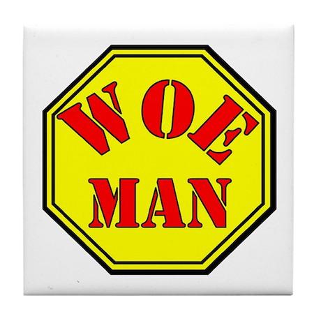 Woman = Woe Man Tile Coaster