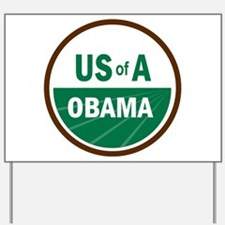 USofA Organic Obama Yard Sign
