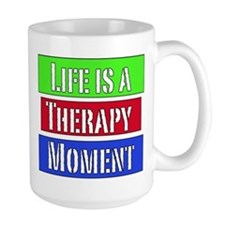 Life is a Therapy Moment Mug