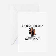 I'd Rather Be A Meerkat Greeting Cards (Pk of 10)